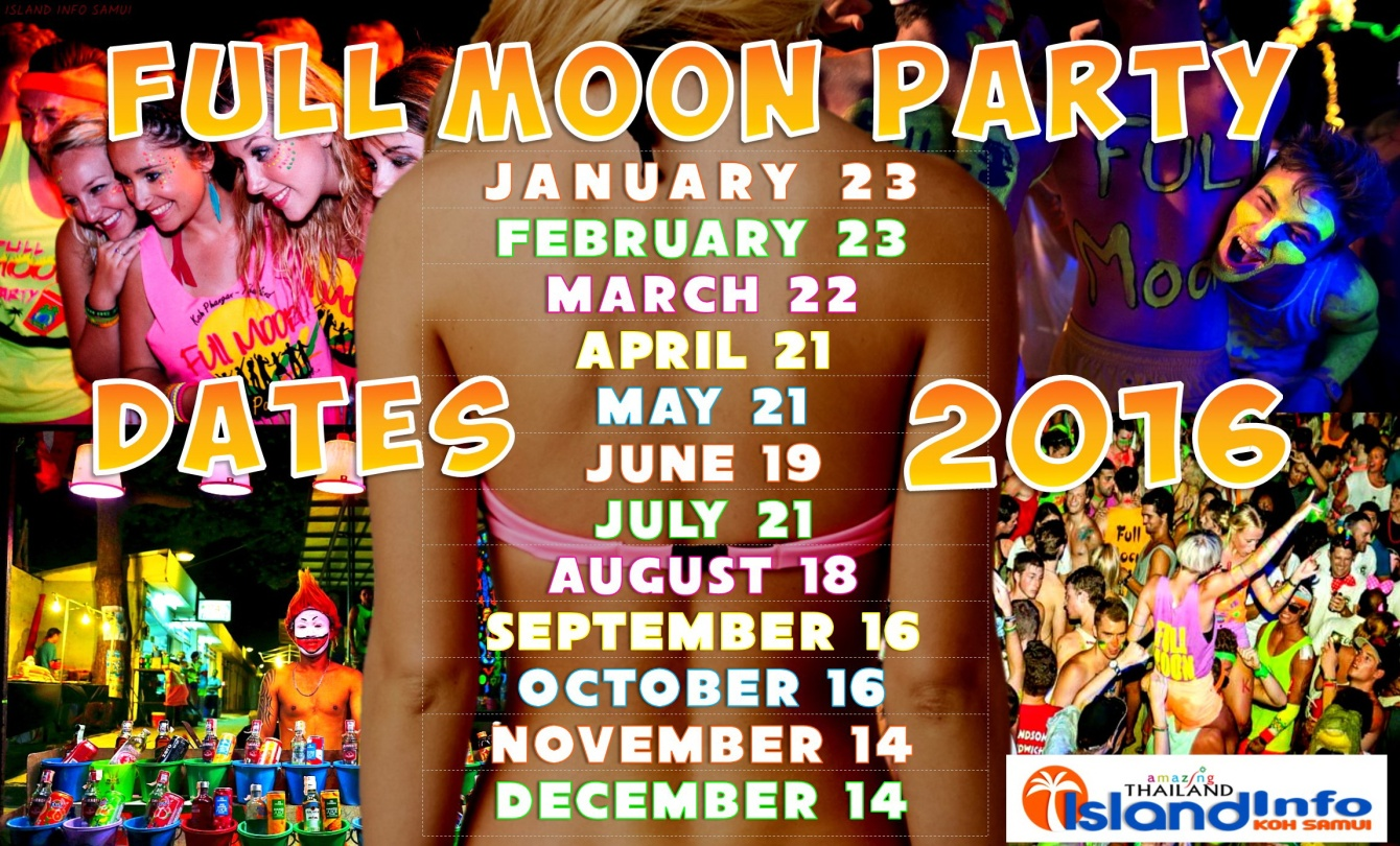 Full Moon Party Dates 2017/2018. Fullmoon 2017 Schedule ...